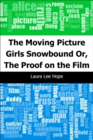 Moving Picture Girls Snowbound: Or, The
