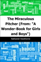 Miraculous Pitcher: (From: