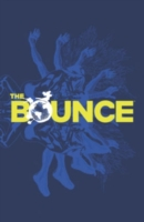 The Bounce Volume 1
