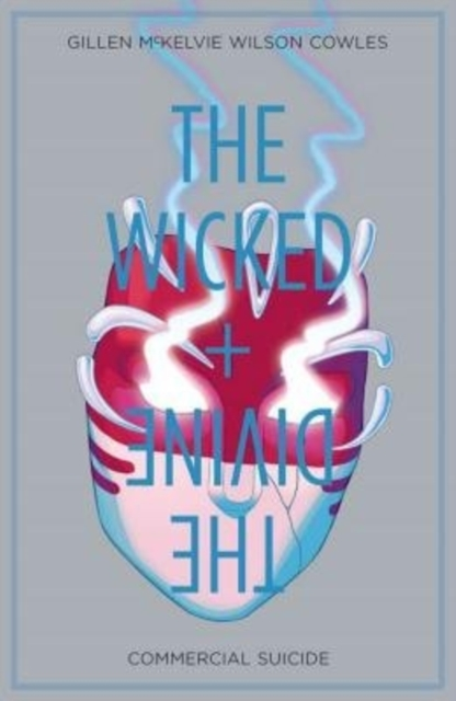 The Wicked + The Divine Volume 3: Commer