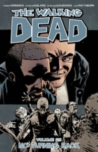 The Walking Dead Volume 25: No Turning B