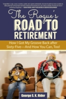 Rogue's Road to Retirement