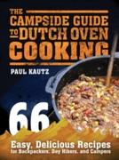 Campside Guide to Dutch Oven Cooking