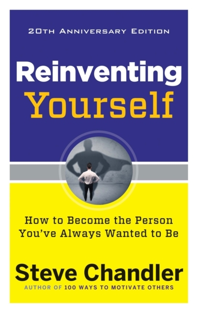 Reinventing Yourself - 20th Anniversary