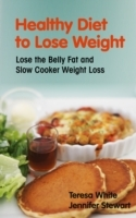 Healthy Diet to Lose Weight: Lose the Be
