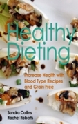 Healthy Dieting: Increase Health with Bl