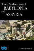 Civilization of Babylonia and Assyria