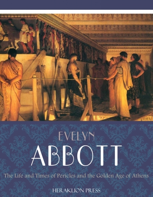 Life and Times of Pericles and the Golde