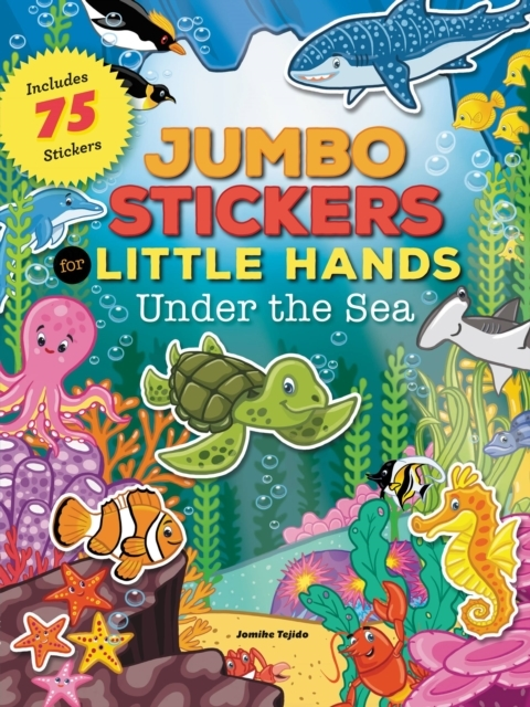 Jumbo Stickers for Little Hands: Under t