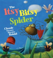 The Itsy Bitsy Spider: Classic Nursery R