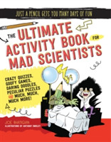 The Ultimate Activity Book for Mad Scien