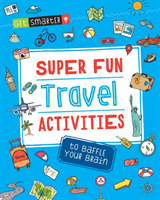 Get Smarter: Super Fun Travel Activities