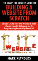 Complete Novices Guide To Building A Web