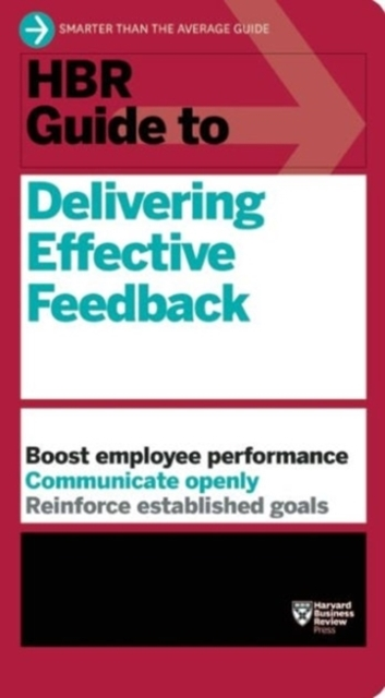 HBR Guide to Delivering Effective Feedba