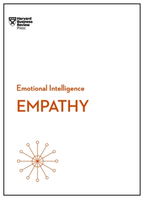 Empathy (HBR Emotional Intelligence Seri