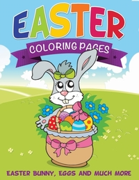 Easter Coloring Pages (Easter Bunny, Egg