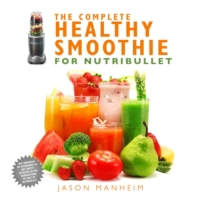 Complete Healthy Smoothie for Nutribulle