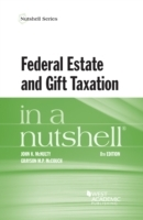 Federal Estate and Gift Taxation in a Nu