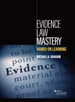 Evidence Law Mastery, Hands-on Learning
