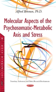 Molecular Aspects of the Psychosomatic-M