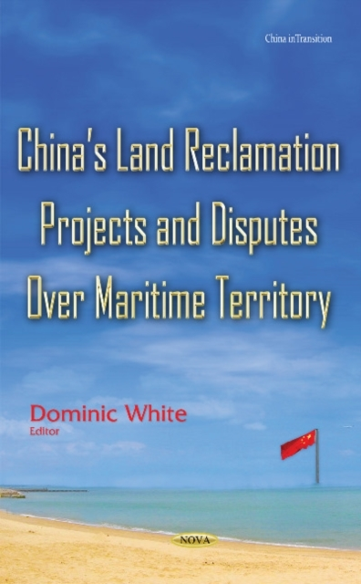 Chinas Land Reclamation Projects & Dispu