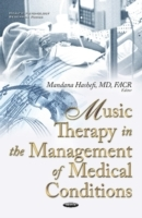 Music Therapy in the Management of Medic