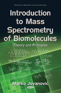 Introduction to Mass Spectrometry of Bio
