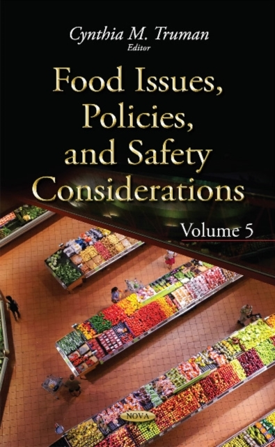 Food Issues, Policies, & Safety Consider