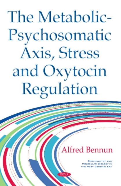 Metabolic-Psychosomatic Axis, Stress & O