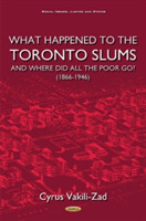 What Happened to the Toronto Slums & Whe