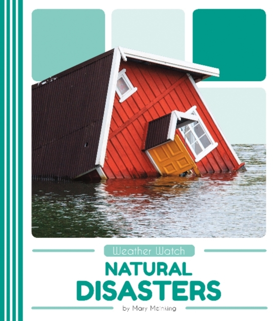 Weather Watch: Natural Disasters