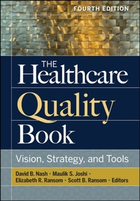 Healthcare Quality Book: Vision, Strateg