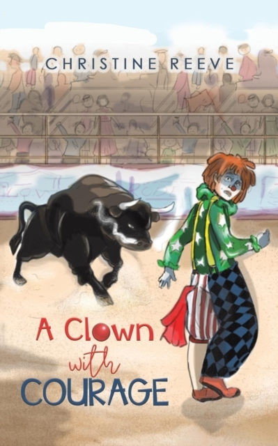 CLOWN WITH COURAGE