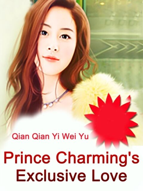 Prince Charming's Exclusive Love