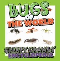 Bugs of the World (Creepy Crawly Encyclo