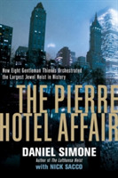 The Pierre Hotel Affair - How Eight Gent