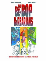 The Be-Bop Barbarians - A Graphic Novel