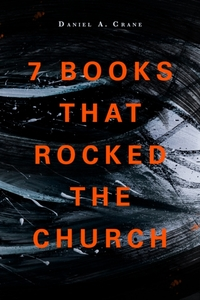 7 Books That Rocked The Church
