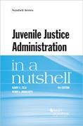 Juvenile Justice Administration in a Nut
