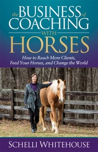Business of Coaching with Horses