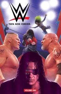 WWE: Then Now Forever Vol. 1