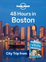 Lonely Planet 48 Hours in Boston