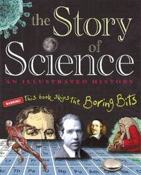 STORY OF SCIENCE AN ILLUS HISTORY