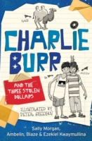 Charlie Burr and the Three Stolen Dollar