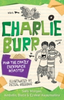 Charlie Burr and the Cockroach Disaster