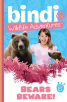 Bindi Wildlife Adventures 15: Bears Bewa