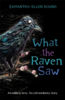 What the Raven Saw