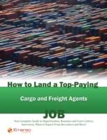 How to Land a Top-Paying Cargo and Freig