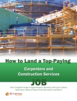 How to Land a Top-Paying Carpenters and