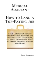 Medical Assistant - How to Land a Top-Pa